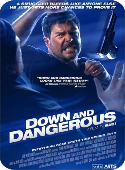 دانلود فیلم Down and Dangerous 2013
