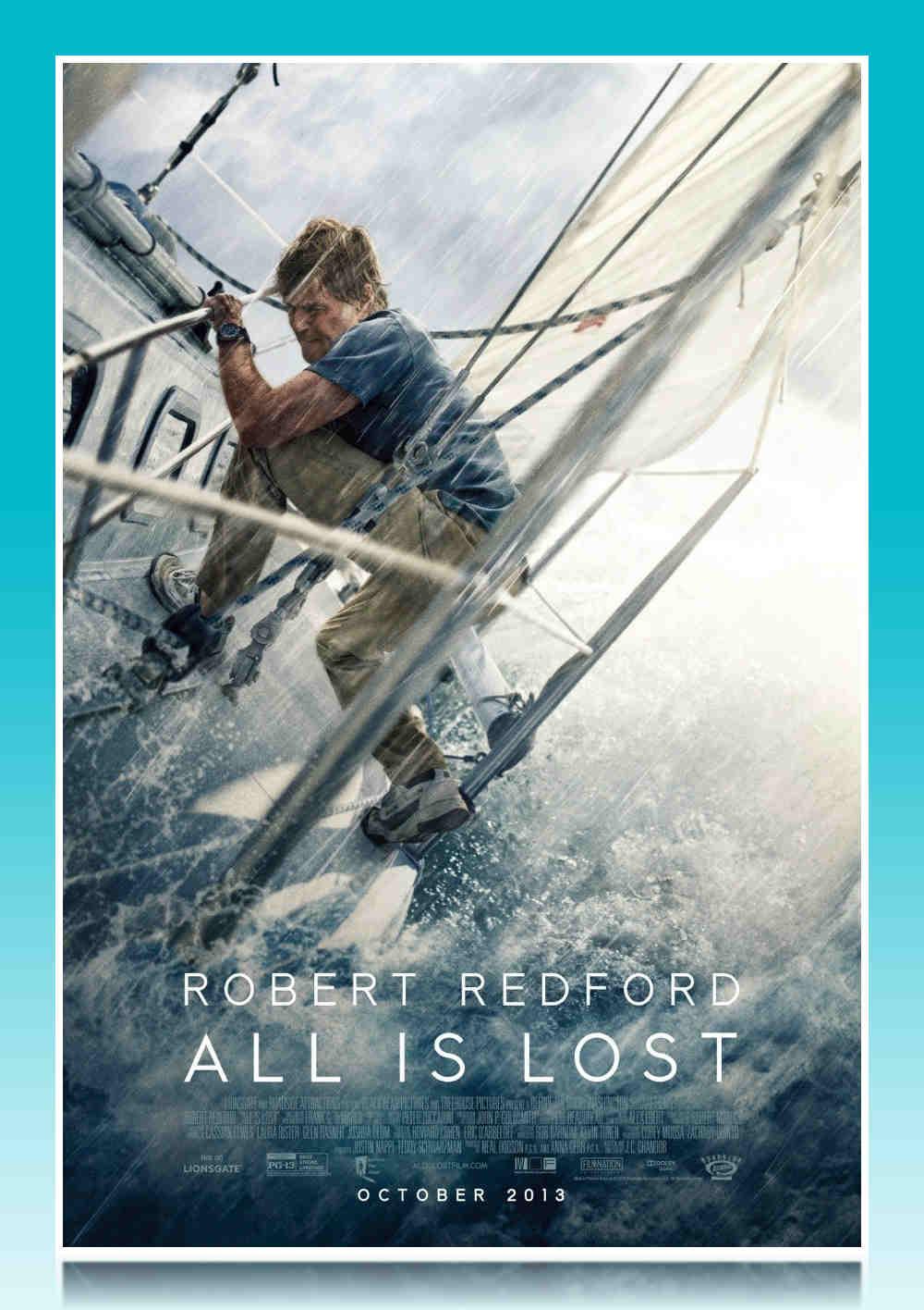 فیلم All Is Lost 2013