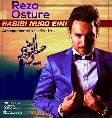 http://s5.picofile.com/file/8107490018/Reza_Osture_Habibi_Nuro_Eini.jpg