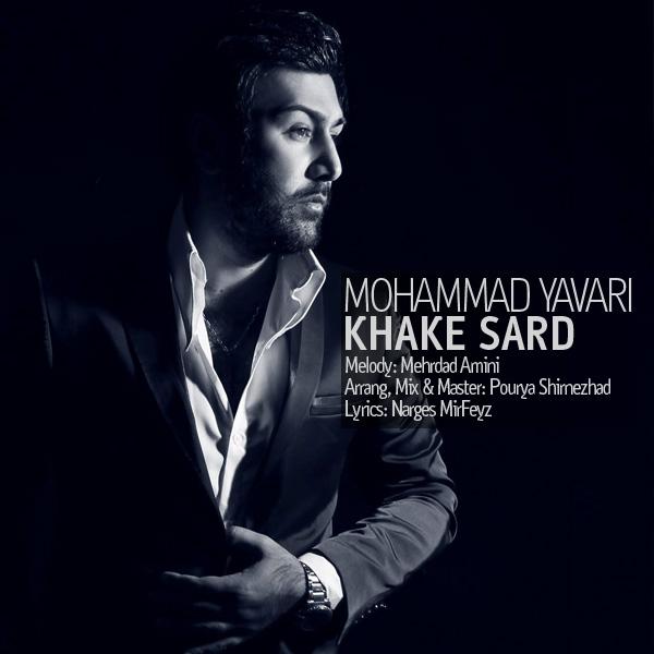 Mohammad Yavari - Khake Sard