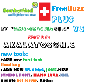 bombotmod - BomBotMod Plus v3 | pm wlc khodkar jadid+dasti | new jokes | fix bug | bot server | xml | new farsi font | hang java and... by akalatos@n.c Splash