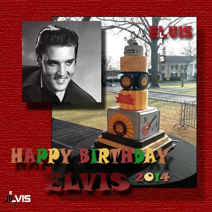 HAPPT BIRTHDAY ELVIS 2014