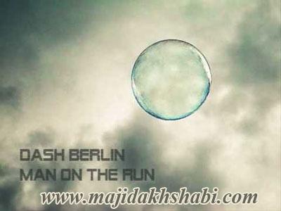 """موسیقی: دانلود آهنگ """"Man On The Run"""" شاهکاری از دش برلین"""