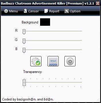 BADBUZZ CHATROOM ADVERTISEMENT KIllER  [Premium] 1.2.1 Anti4