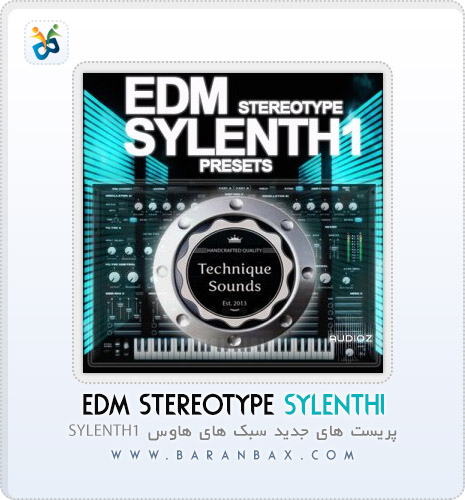 Technique Sounds EDM Stereotype Sylenth1 دانلود Technique Sounds EDM Stereotype Sylenth1 پریست Sylenth1