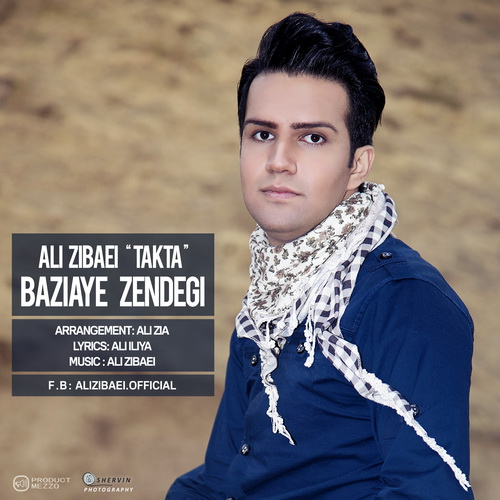 Ali Zibaei (Takta) - Baziaye Zendegi