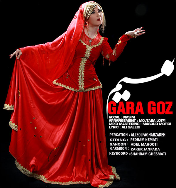 Nasim Gara Goz دانلود آهنگ جدید نسیم به نام گارا گوز