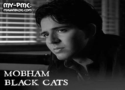 MOBHAM BLACK CATS مبهم بلک کتز
