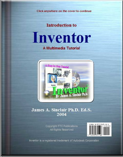 Free Download / Whatch Autodesk Inventor 10 Multimedia step by step tutorial by James A. Sinclair