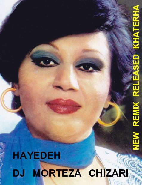 Dj Morteza Chizari & Hayedeh – Remix Khatereha