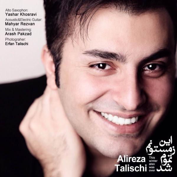 Alireza Talischi In Zemestoonam Tamoom Shod دانلود آهنگ جدید علیرضا طلیسچی به نام این زمستونم تموم شد