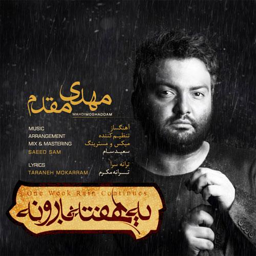 Mehdi Moghaddam - Ye Hafte Barooneh