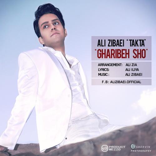 Ali Zibaei (Takta) - Gharibeh Sho