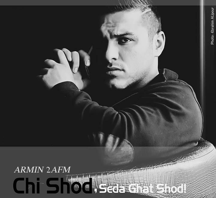 Armin 2AFM - Chi Shod, Seda Ghat Shod