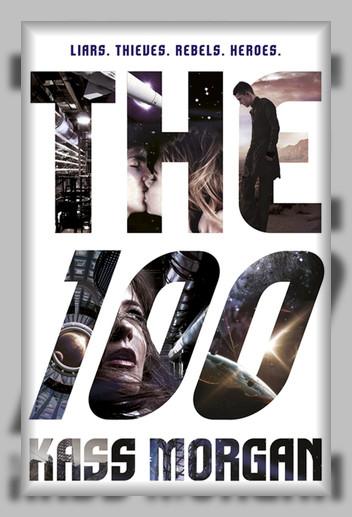 سریال The 100 فصل اول