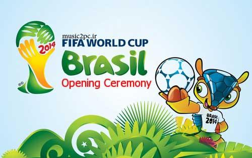 دانلود مراسم افتتاحیه جام جهانی 2014