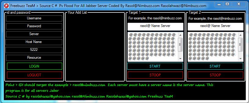 Jabber - Freebuzz TeaM > Source C #  Pv Flood For All Jabber Server Coded By Rasol@n.c 789789789111111111