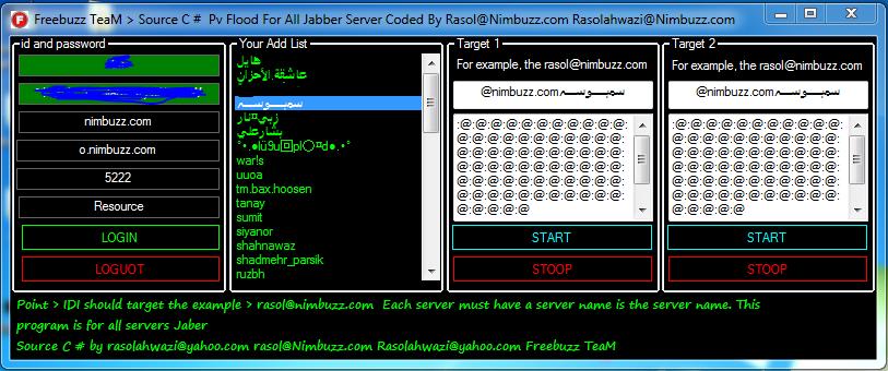 Jabber - Freebuzz TeaM > Source C #  Pv Flood For All Jabber Server Coded By Rasol@n.c 000000000000000ffffffffffff