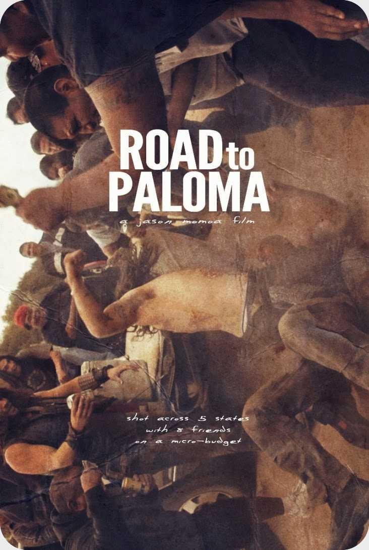 فیلم Road to Paloma 2014