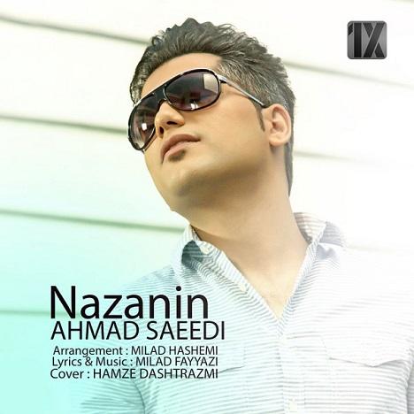 دانلود آهنگ جدید احمد سعیدی به نام نازنین
