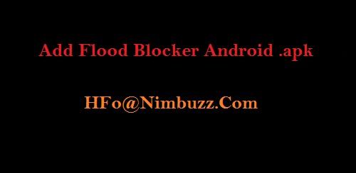 دانلود برنامه ادفلود بلوکر نیمباز اندروید-Add Flood Blocker