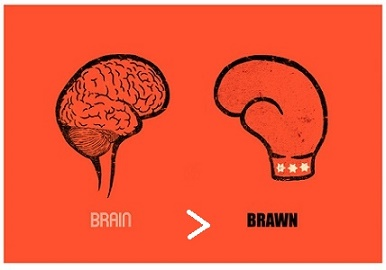 brain is better than brawn Teaming up the smart guy with the big guy (or the evil genius with the brute) sometimes, brains and brawn serve as heroes, but other times they're villains.