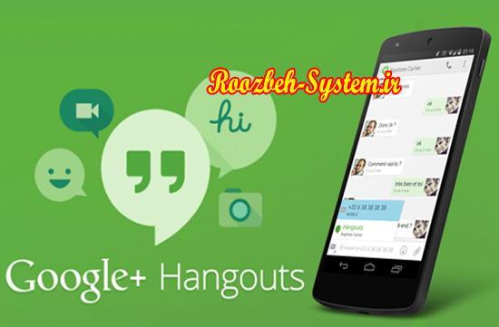 ارسال پیام و تماس صوتی تصویری رایگان با Hangouts از طریق Google Voice