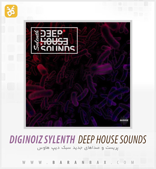 دانلود پریست سیلنت Diginoiz Sylenth Deep House Sounds