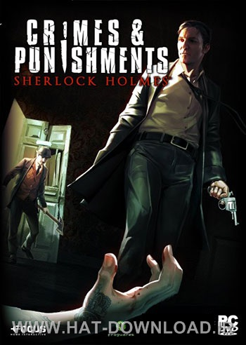 Crimes and Punishments Sherlock Holmes pc cover دانلود بازی Sherlock Holmes Crimes and Punishments برای PC