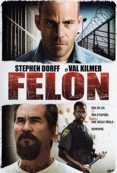 فیلم Felon 2008