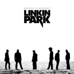 Linkin Park- Minutes to Midnight