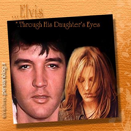 الویس در چشمان دخترش