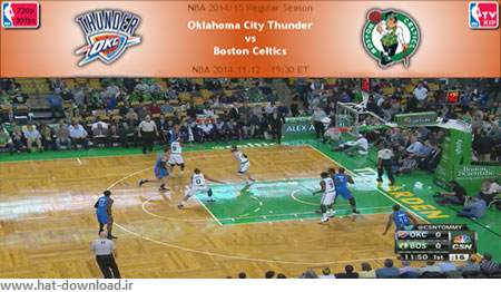 NBA.2014.11.12.Thunder.Celtics.Cover دانلود مسابقات ان بی ای – NBA 2014.11.12 Oklahoma City Thunder Vs Boston Celtics