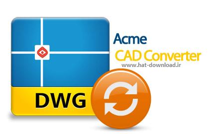 Acme%20CAD%20Converter%202014%208.6.5.1420 نرم افزار تبدیل فرمت های نقشه های مهندسی Acme CAD Converter 2014 8.6.5.1420