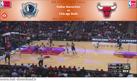 NBA.2014.12.02.Bulls.Mavericks.Cover دانلود مسابقات ان بی ای – NBA 2014.12.02 Dallas Mavericks Vs Chicago Bulls
