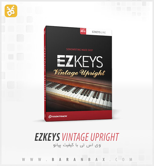 vintage upright دانلود وی اس تی پیانو Toontrack EZKeys Vintage Upright