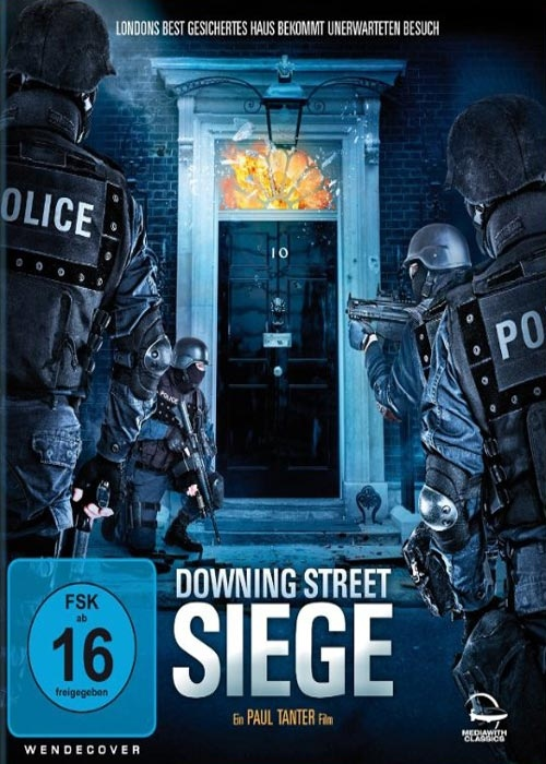 He Who Dares Downing Street Siege 2014, خلاصه فيلم He Who Dares Downing Street Siege 2014, دانلود تريلر فیلم He Who Dares Downing Street Siege 2014, دانلود رايگان فیلم He Who Dares Downing Street Siege 2014, دانلود زيرنويس He Who Dares Downing Street Siege 2014, دانلود فیلم He Who Dares Downing Street Siege 2014, دانلود فیلم He Who Dares Downing Street Siege 2014 با زيرنويس فارسي, دانلود فیلم He Who Dares Downing Street Siege 2014 با لينک مستقيم, دانلود فیلم He Who Dares Downing Street Siege 2014 با کیفیت 1080, دانلود فیلم He Who Dares Downing Street Siege 2014 با کیفیت 720, دانلود فیلم He Who Dares Downing Street Siege 2014 با کیفیت بلوری, زيرنويس فارسي فیلم He Who Dares Downing Street Siege 2014, نقد فیلم He Who Dares Downing Street Siege 2014, کاور فیلم He Who Dares Downing Street Siege 2014