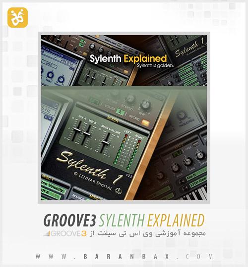 دانلود آموزش سیلنت Groove3 Sylenth Explained