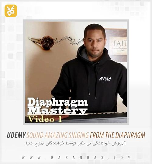 دانلود آموزش خوانندگی Amazing Singing From The Diaphragm