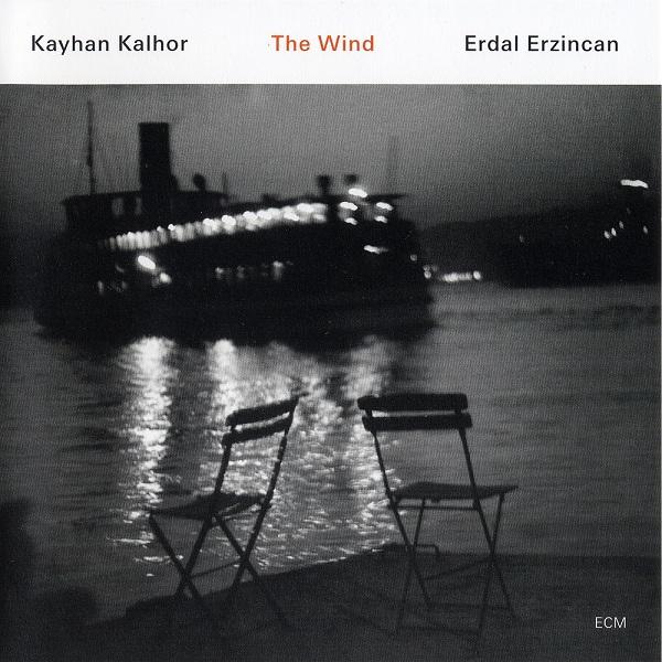 Ce que vous écoutez là tout de suite - Page 38 Kayhan_Kalhor_Erdal_Erzincan_The_Wind