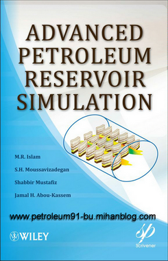 http://s5.picofile.com/file/8159686018/Advanced_Petroleum_Reservoir_Simulation.png