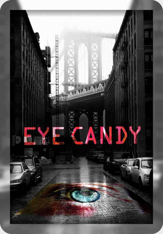 سریال Eye Candy فصل 1