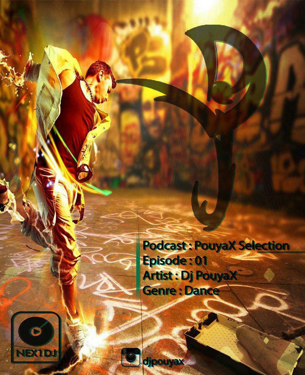 اولین پادکست موزیک برای رقص و مهمونی از DJ PouyaX