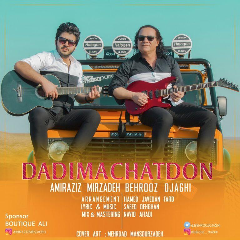 http://s5.picofile.com/file/8287403650/4Amiraziz_Mirzadeh_Behrooz_Ojaghi_Dadima_Chatdon.jpg