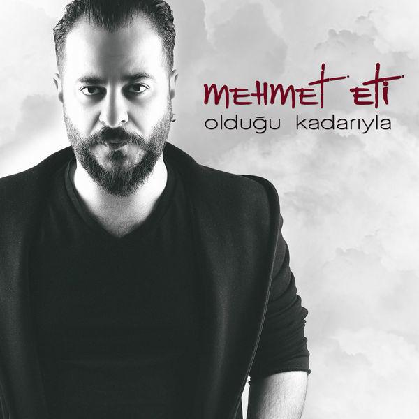 http://s5.picofile.com/file/8288380384/Mehmet_Eti_Oldu%C4%9Fu_Kadar%C4%B1yla_2017_Single.jpg