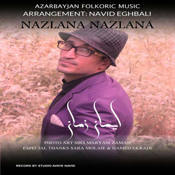 http://s5.picofile.com/file/8364201350/09Iman_Zaman_Nazlana_Nazlana.jpg