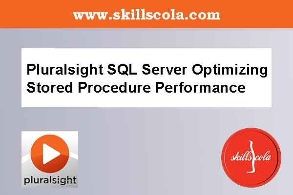 Pluralsight SQL Server Optimizing