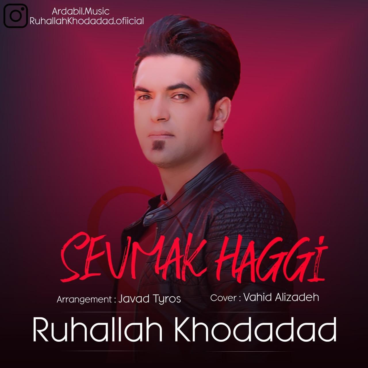 http://s5.picofile.com/file/8396785426/13Ruhallah_Khodadad_Sevmak_Haggi.jpg