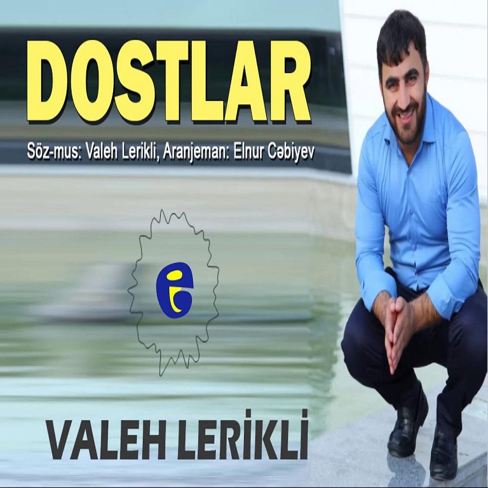 http://s5.picofile.com/file/8396928168/32Valeh_Lerikli_Dostlar.jpg