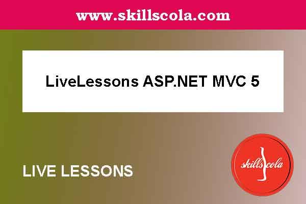 LiveLessons ASP.NET MVC 5